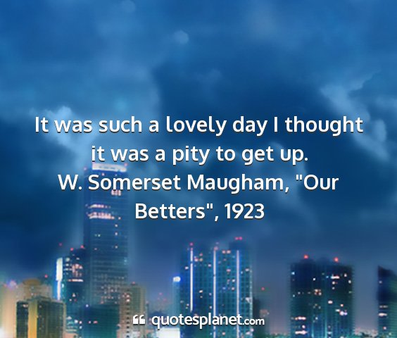 W. somerset maugham,