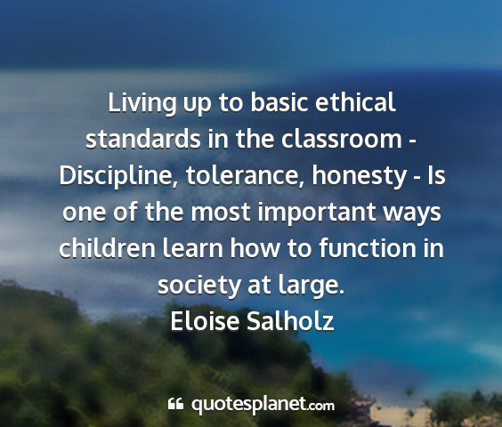Eloise salholz - living up to basic ethical standards in the...