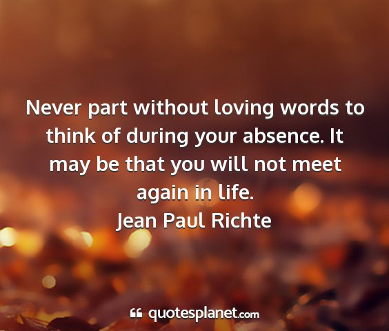 Jean paul richte - never part without loving words to think of...