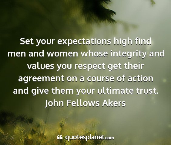 John fellows akers - set your expectations high find men and women...