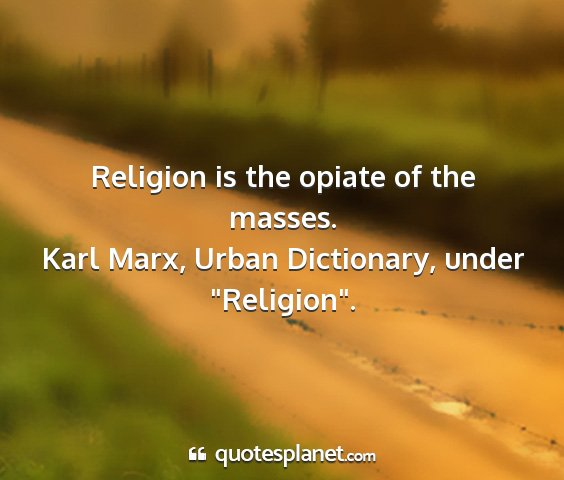 Karl marx, urban dictionary, under