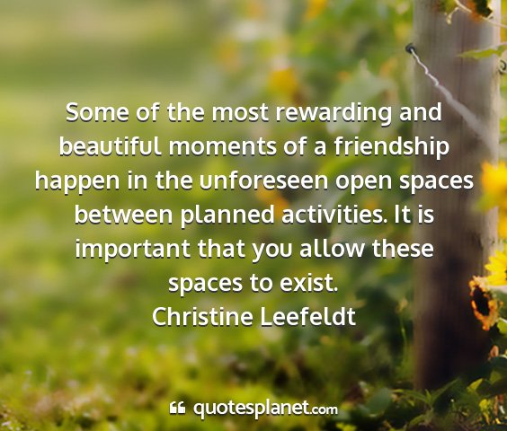 Christine leefeldt - some of the most rewarding and beautiful moments...