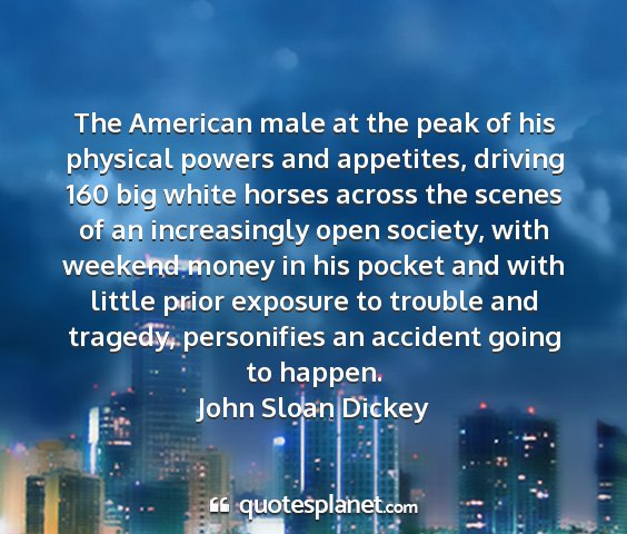 John sloan dickey - the american male at the peak of his physical...