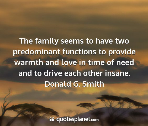 Donald g. smith - the family seems to have two predominant...