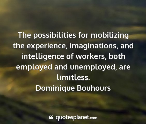Dominique bouhours - the possibilities for mobilizing the experience,...