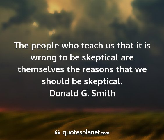 Donald g. smith - the people who teach us that it is wrong to be...