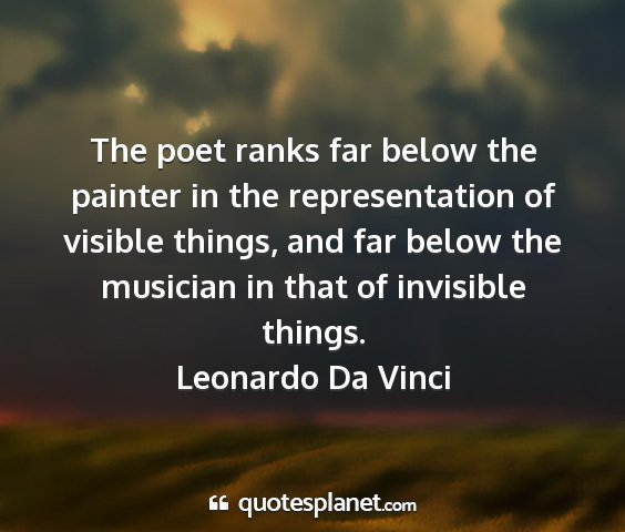 Leonardo da vinci - the poet ranks far below the painter in the...