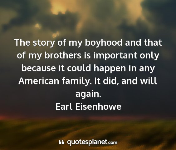 Earl eisenhowe - the story of my boyhood and that of my brothers...