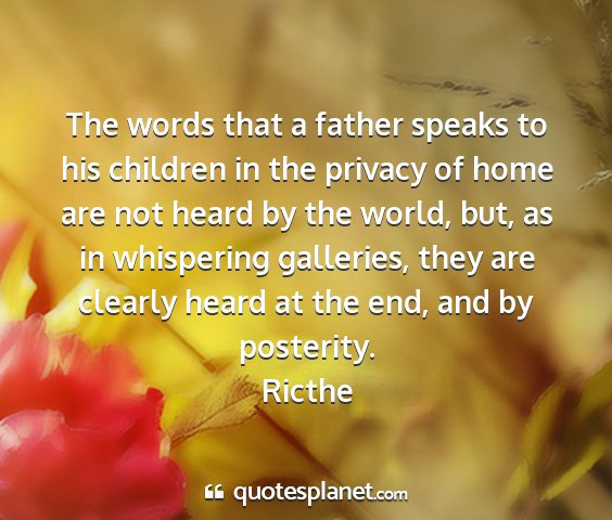 Ricthe - the words that a father speaks to his children in...