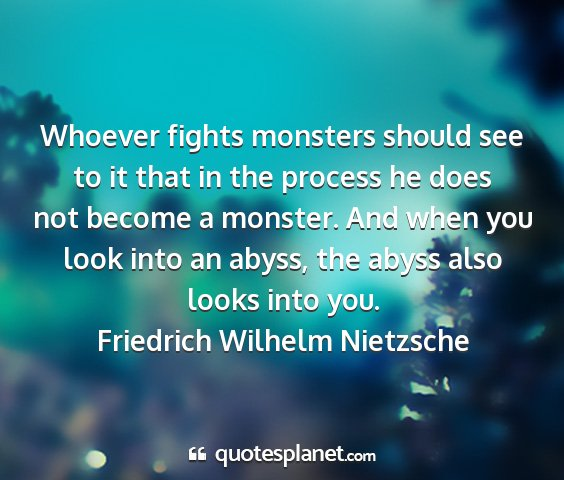 Whoever Fights Monsters Should See To It That In