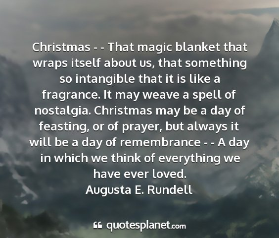 Augusta e. rundell - christmas - - that magic blanket that wraps...