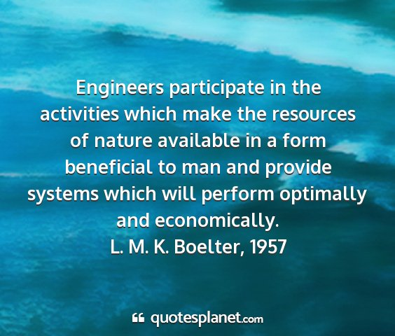 L. m. k. boelter, 1957 - engineers participate in the activities which...
