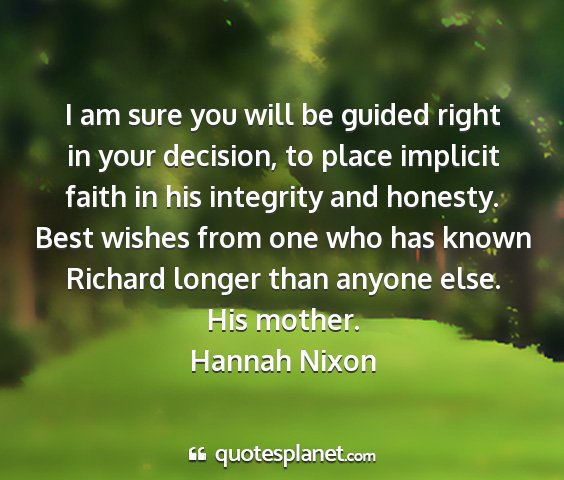 Hannah nixon - i am sure you will be guided right in your...