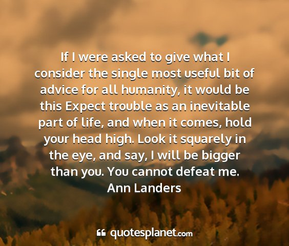 Ann landers - if i were asked to give what i consider the...