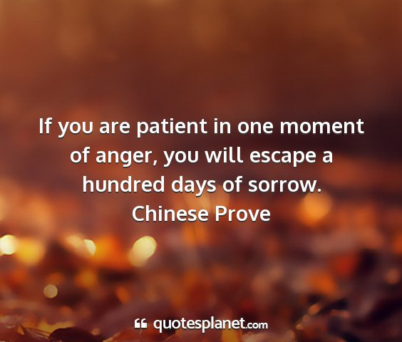Chinese prove - if you are patient in one moment of anger, you...